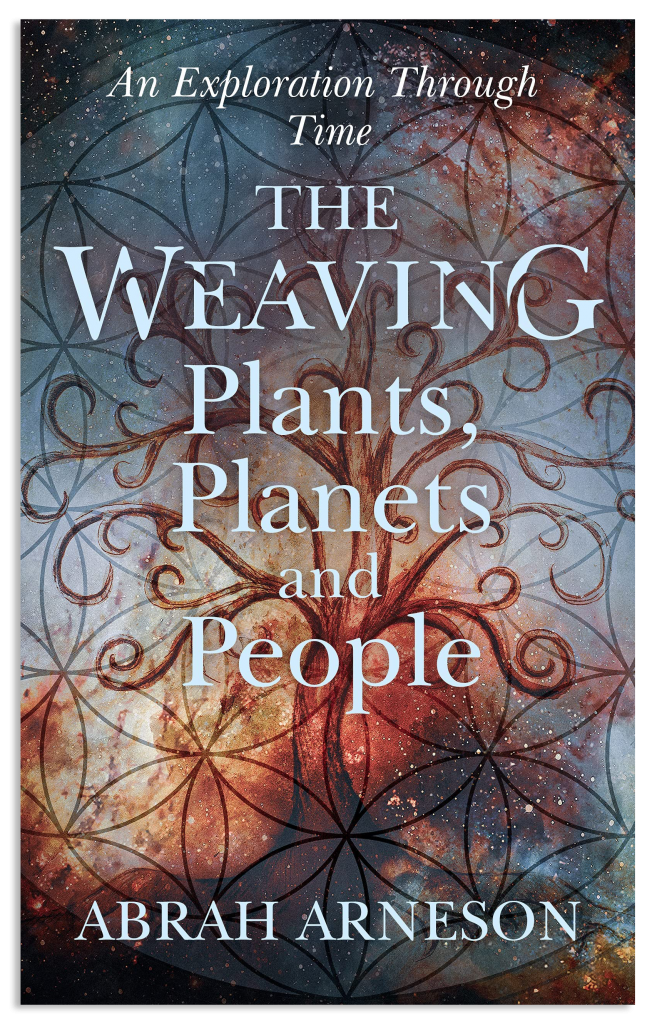 The Weaving: Plants, Planets and People: Explorations through Time